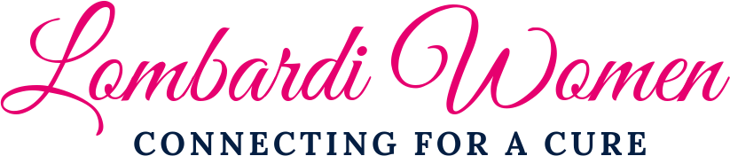 Lombardi Women. Connecting for a cure